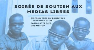 soirée de soutien aux médias libres